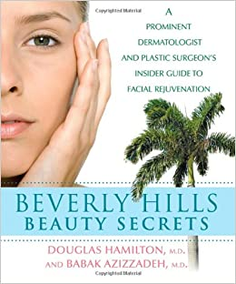 Beverly Hills Beauty Secrets: A Prominent Dermatologist and Plastic