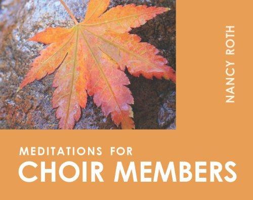 (Meditations for Choir Members (Faithful Servant Series))
