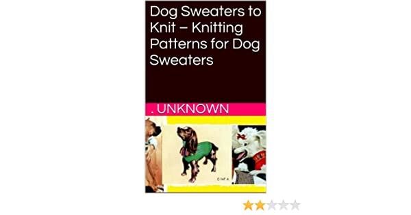 Amazon Dog Sweaters To Knit Knitting Patterns For Dog