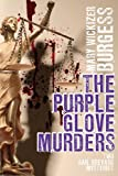 The Purple Glove Murders, Mary Wickizer Burgess, 1479401323