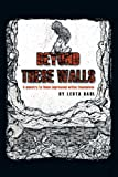 Beyond These Walls, Leota Dahl, 1449014488