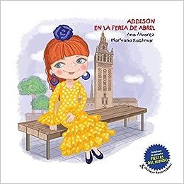 ADDISON EN LA FERIA DE ABRIL (Colección Addison)