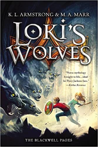 Loki's Wolves (Blackwell Pages): K  L  Armstrong, Melissa