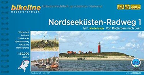 nordseeksten-radweg-1-75000-nordseeksten-radweg-1-niederlande-von-rotterdam-nach-leer-465-km-1-50-000-gps-tracks-wetterfest-bikeline-radtourenbcher