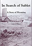 img - for In Search of Sublet: A Story of Wyoming book / textbook / text book