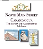 North Main Street Canandaigua: The History and Architecture