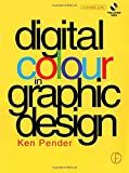 img - for Digital Colour in Graphic Design book / textbook / text book