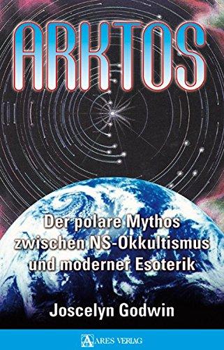 Arktos: Der polare Mythos zwischen NS-Okkultismus und moderner Esoterik