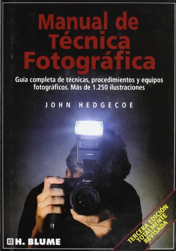 Descargar Libro Manual De Técnica Fotográfica John Hedgecoe