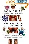 The Wild Life of Our Bodies: Predator...