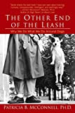 """""""The Other End of the Leash: Why We Do What We Do Around Dogs"""" Book"""