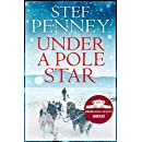 Under a Pole Star: Shortlisted for the 2017 Costa Novel Award
