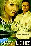 Murder At Chipmunk Lake (Biting Love Short Bites Book 3)