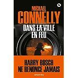 Dans la ville en feu (Cal-Lévy- R. Pépin) (French Edition)