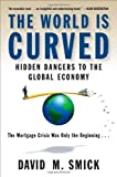 The World Is Curved, David M. Smick, 1591842182