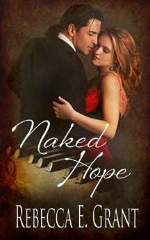Naked Hope by [Grant, Rebecca E.]