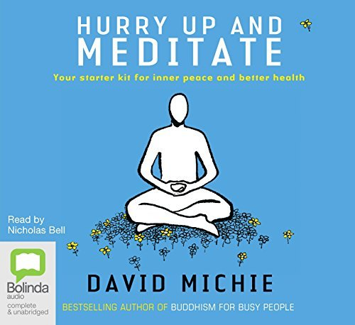 Hurry Up & Meditate by David Michie (Cd Meditate)