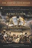 A.D. The Bible Continues EN ESPAÑOL: La revolución que cambió al mundo (Spanish Edition)
