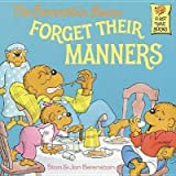 img - for The Berenstain Bears Forget Their Manners[B BEARS FORGET THEIR MANNERS][Paperback] book / textbook / text book