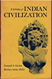 A Syllabus of Indian Civilization, Gordon, Leonard A. and Miller, Barbara S., 0231035608