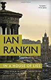 Book cover from In a House of Lies (A Rebus Novel) by Ian Rankin