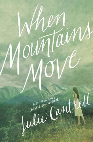 When Mountains Move by Julie Cantrell | featured book