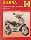 Gilera Runner, DNA, Ice and SKP/Stalker Service and Repair Manual: 1997 to 2007 (Haynes Service and Repair Manuals)