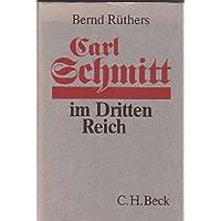 Carl Schmitt im dritten Reich: Wissenschaft als Zeitgeist-Verstärkung?