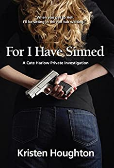 For I Have Sinned by [Houghton, Kristen]