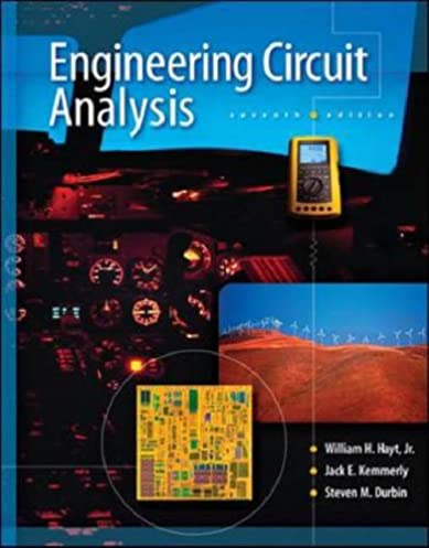 engineering circuit analysis william h hayt, jack e kemmerlyengineering circuit analysis 7th edition