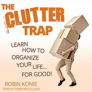 The Clutter Trap Audiobook