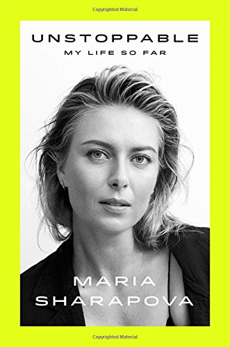 """Unstoppable - My Life So Far"" av Maria Sharapova"