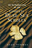 img - for An Introduction to the Complete Dead Sea Scrolls book / textbook / text book