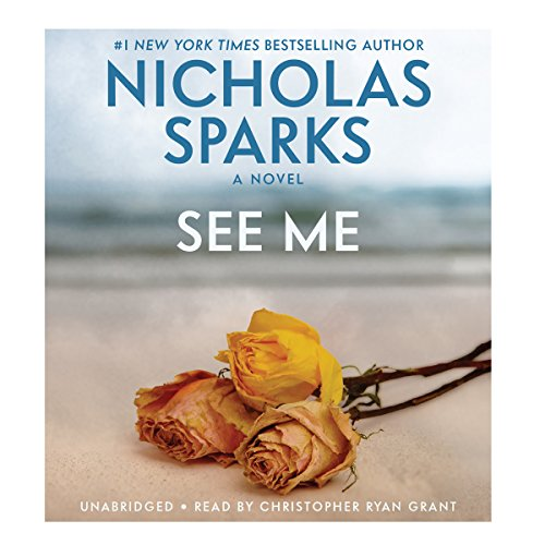 See Me Audiobook by Nicholas Sparks [Free Download by Trial] thumbnail