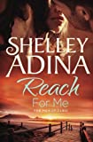 Reach For Me: The Men of CLEU (Moonshell Bay) (Volume 3)