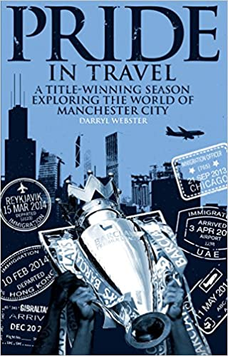 Pride in Travel: A Title-Winning Season Exploring the World of Manchester City