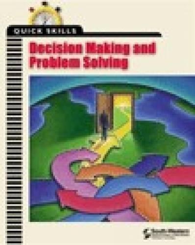 Quick Skills: Decision Making & Problem Solving
