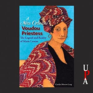 A New Orleans Voudou Priestess Audiobook