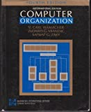 Computer Organization, Hamacher, V. Carl and Zaky, Safwat, 007025883X