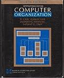 Computer Organization, Hamacher, V. Carl and Zaky, Safwat, 007025883X