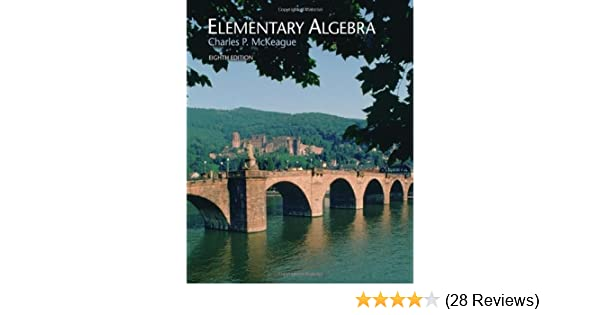 Elementary algebra 8th edition charles p mckeague 9780495108399 elementary algebra 8th edition charles p mckeague 9780495108399 amazon books fandeluxe Images