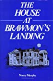 The House at Brawmon's Landing, Nancy Murphy, 0533106761