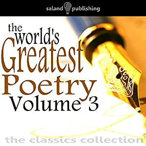 The World's Greatest Poetry Volume 3 Audiobook