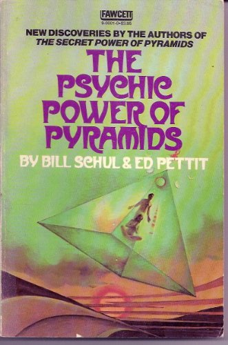 Psychic Power of Pyramids (A Fawcett book)