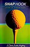 Snap Hook (Jack Austin PGA Tour Mysteries Book 2)