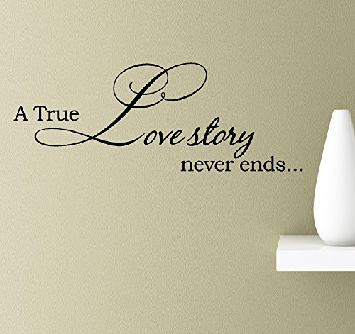 A true love story never ends Vinyl Wall Art Inspirational Quotes Decal Sticker -