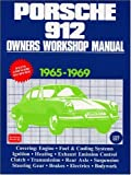 Porsche 912 Owners Workshop Manual, 1965-69, R. M. Clarke, 1870642880