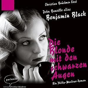 Die Blonde mit den schwarzen Augen Hörbuch