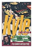 Kyle at 200 M. P. H., Frye Gaillard, Kyle Petty, Mark B. Sluder, 0312097328
