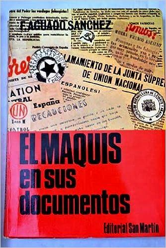 EL MAQUIS EN SUS DOCUMENTOS: Amazon.es: Libros